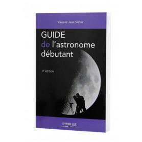 Guide de l'astronome débutant Eyrolles