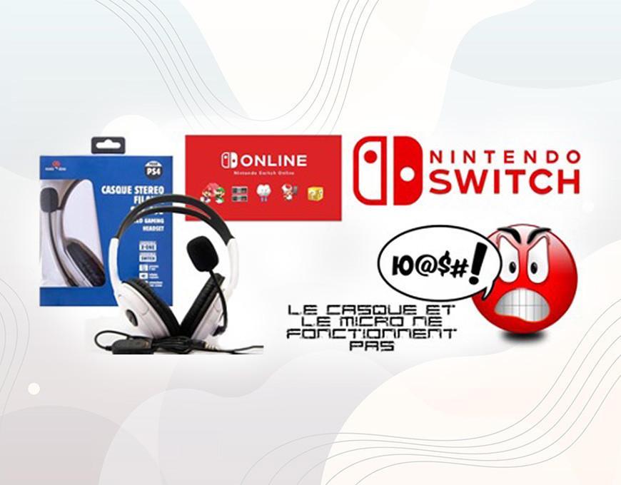 Pourquoi Mon Casque Et Mon Micro Ne Fonctionnent Pas Sur Nintendo